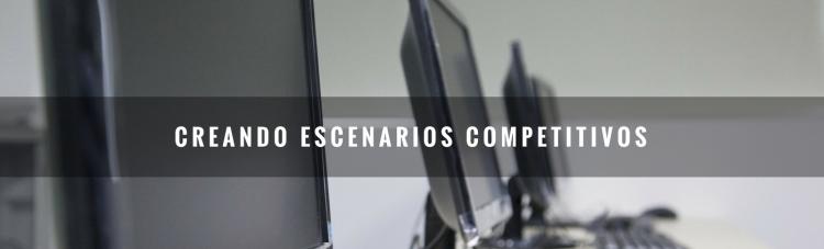 Escenarios Competitivos